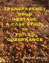 A Case Study in Failed Governance:  Transparency Held Hostage by Kae Bell