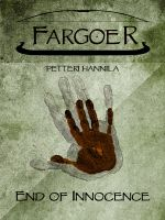 Cover for 'End of Innocence (Fargoer Short Stories, #1)'