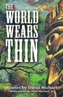 Cover for 'The World Wears Thin'