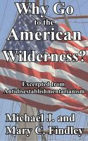 Cover for 'Why Go to the American Wilderness?'