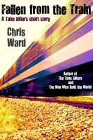 Cover for 'Fallen From the Train'