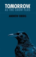 Cover for 'Tomorrow, as the Crow Flies'
