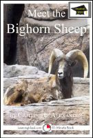 Cover for 'Meet the Bighorn Sheep: Educational Version'