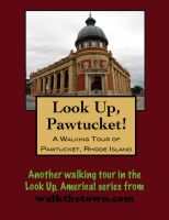 Cover for 'A Walking Tour of Pawtucket, Rhode Island'