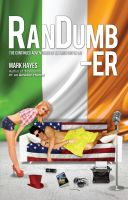 Cover for 'RanDumb-er: The Continued Adventures of an Irish Guy in LA!'