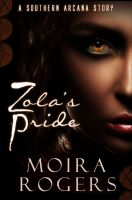 Cover for 'Zola's Pride (Southern Arcana, #2.5)'