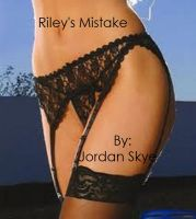 Cover for 'Riley's Mistake'