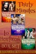Thirty Minutes to Heartbreak Box Set (Books 1-3) by Nadia Scrieva