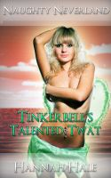 Cover for 'Naughty Neverland- Tinkerbell's Talented Twat'