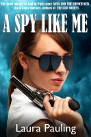 Cover for 'A Spy Like Me'