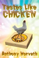 Cover for 'Tastes Like Chicken'