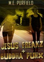Cover for 'Jesus Freakz + Buddha Punx'