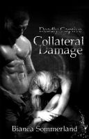 Cover for 'Deadly Captive - Collateral Damage'