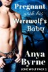 Pregnant with His Werewolf's Baby by Anya Byrne