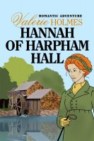 Cover for 'Hannah of Harpham Hall'