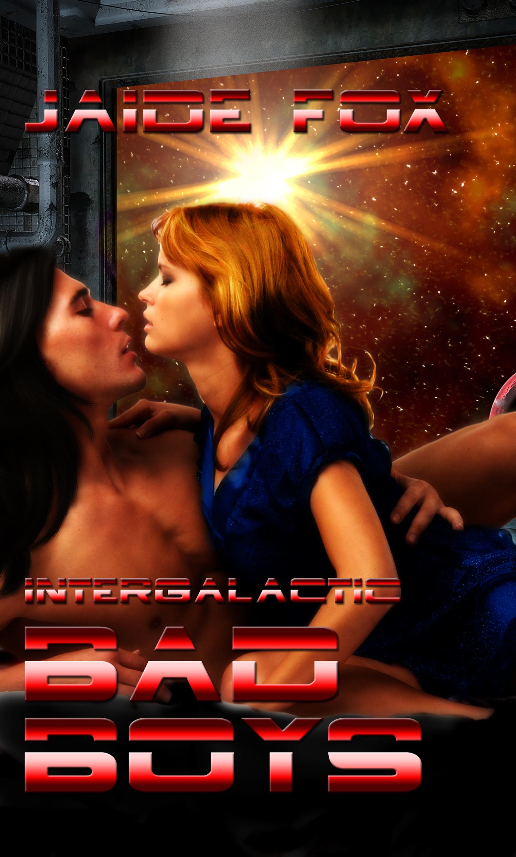 Jaide Fox - Intergalactic Bad Boys