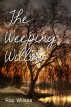 The Weeping Willow by raywilson1
