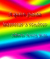 Cover for 'A quien pueda interesar o resolver'