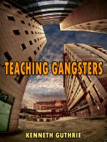 Cover for 'Teaching Gangsters (The Beat Action Series)'