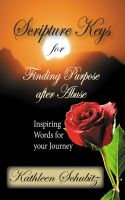 Cover for 'Scripture Keys for Finding Purpose after Abuse'