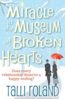 Cover for 'Miracle at the Museum of Broken Hearts: A Christmas Novella'