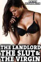 Cover for 'The Landlord, The Slut, And The Virgin (Threesome Sex)'