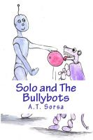 Cover for 'Solo And The Bullybots'