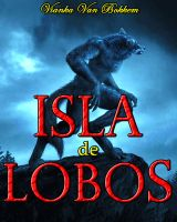 Cover for 'Isla de Lobos: Corriendo con la Manada'