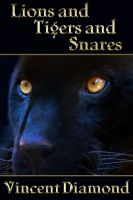 Cover for 'Lions and Tigers and Snares'
