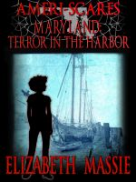 Cover for 'Ameri-scares Maryland: Terror in the Harbor'