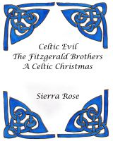 Cover for 'Celtic Evil The Fitzgerald Brothers A Celtic Christmas'