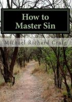 Cover for 'How To Master Sin'