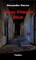 Cover for 'Happy Chipped Bitch'