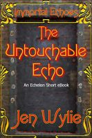 Cover for 'The Untouchable Echo'