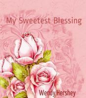 Cover for 'My Sweetest Blessing'