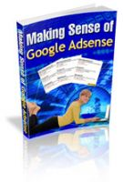 Cover for 'Making Sense Of Adsense  (original step-by-step guide)'