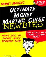 Cover for 'Ultimate Money Making Guide with Torrents'