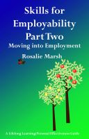 Cover for 'Skills for Employability Part Two: Moving into Employment'