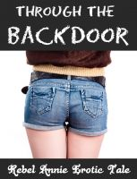 Cover for 'Through The Backdoor (A Backdoor Erotic Romance)'