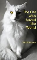 Cover for 'The Cat Who Saved the World'