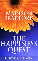 Cover for 'The Happiness Quest: How to Be Happy'
