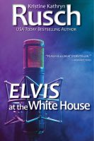 Cover for 'Elvis at the White House'