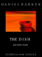 Cover for 'The Dish and Other Works'