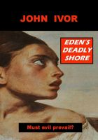 Cover for 'Eden's Deadly Shore'