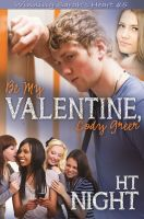 Cover for 'Be My Valentine, Cody Greer (Winning Sarah's Heart Series: Book 5)'