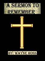 Cover for 'A Sermon to Remember'