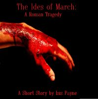 Cover for 'Ides of March: A Roman Tragedy'