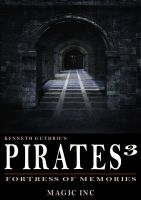Cover for 'Pirates 3: Fortress of Memories'