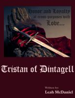 Cover for 'Tristan of Dintagell (First of Two)'