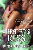 Cover for 'The Healer's Kiss (Fantasy, Science Fiction, Romance)'